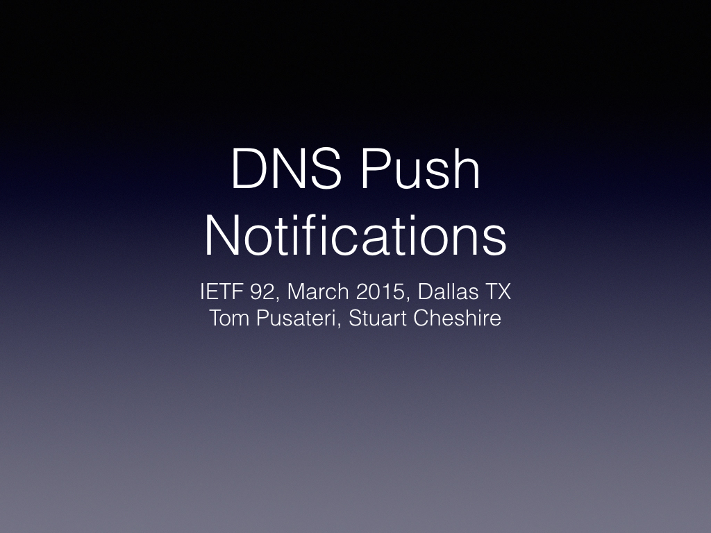 IETF 92 DNS Push Slides